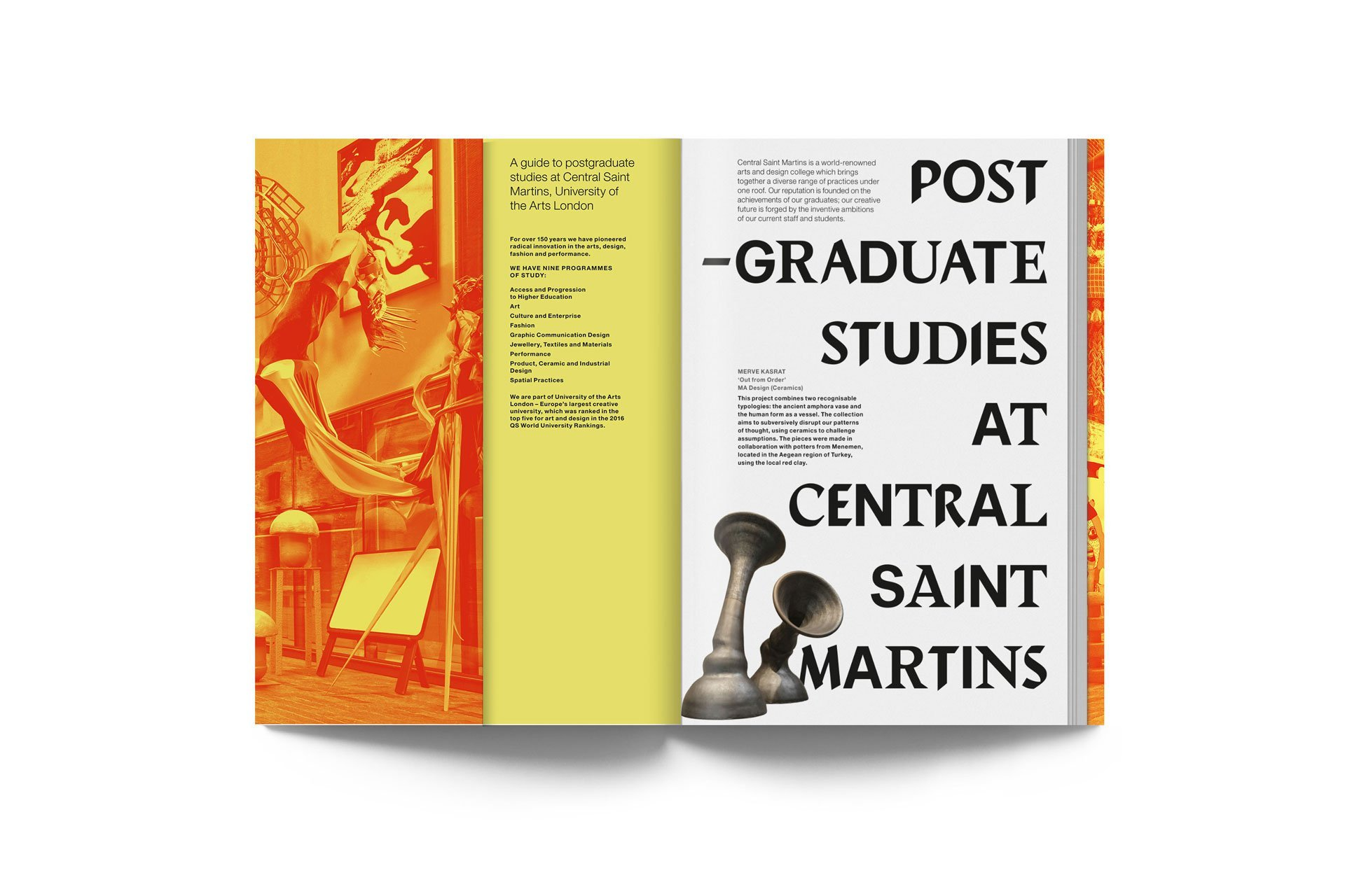 Postgraduate studies at Central Saint Martins. 2nd edition 9
