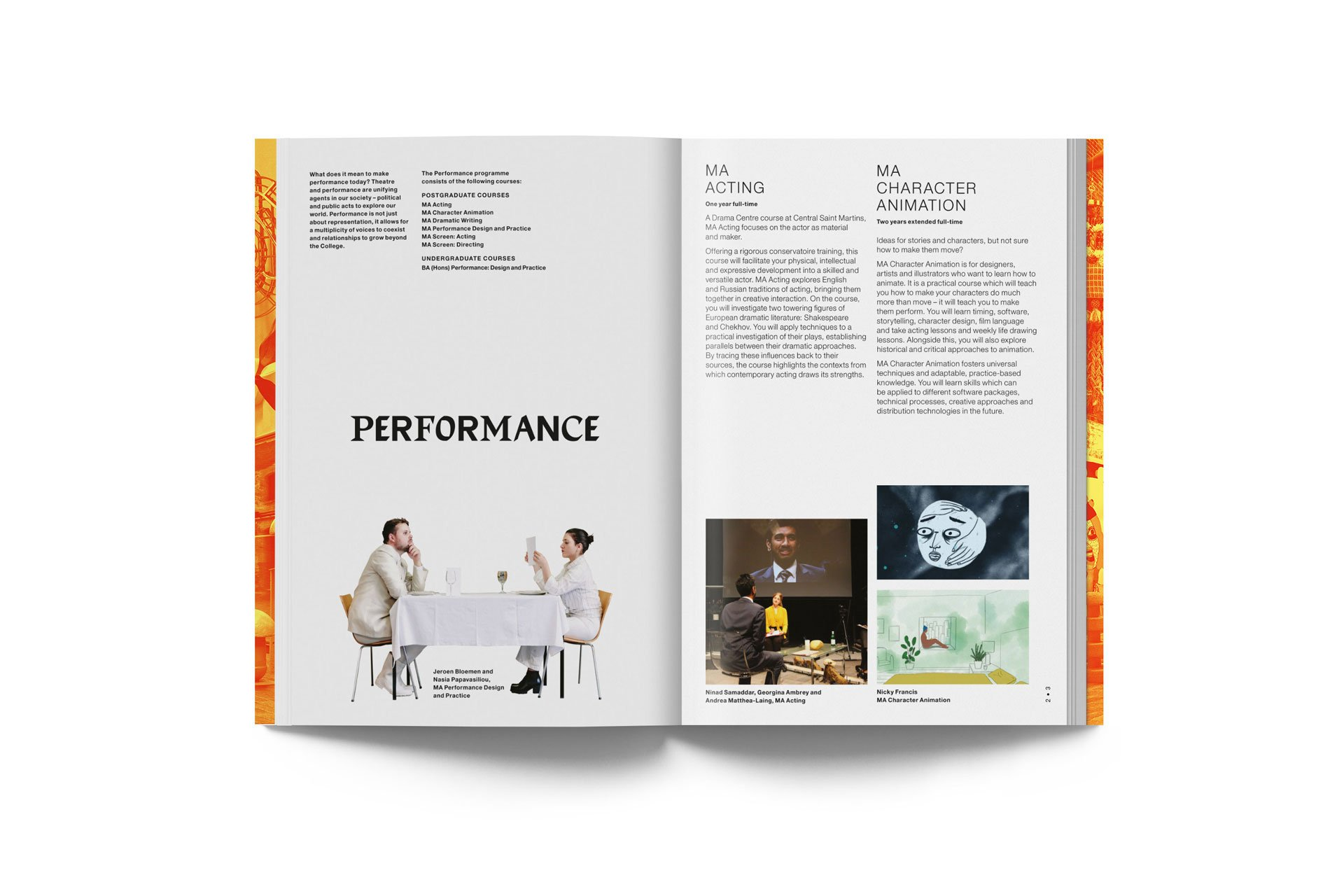 Postgraduate studies at Central Saint Martins. 2nd edition 22